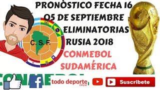 Eliminatorias Pronosticos Fecha 16 Sudamerica