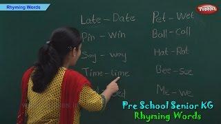 Rhyming Words | Rhyming Words For Kids | Pre School Kindergarten