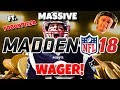 MADDEN 18 MASSIVE DOUBLE OR NOTHING WAGER FT. YOBOYPIZZA!