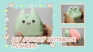 DIY SQUISHY NOTEBOOK PUSHEEN~ Cara membuat Squishy Notebook Pusheen (TANPA CETAK)