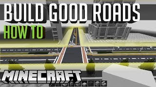 How to Make Good Roads!! Minecraft City Building Tips
