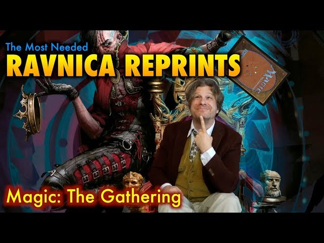 MTG - The Most Needed Guilds of Ravnica Reprints from Magic: The Gathering