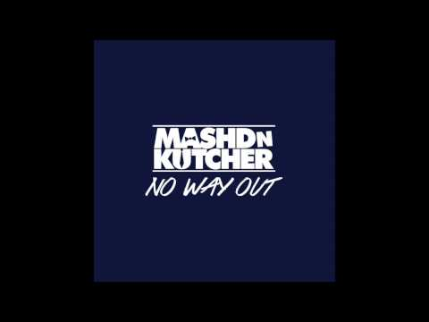 Mashd N Kutcher - No Way Out (Official Audio)