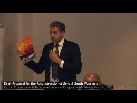 Hussein Askary – Draft Proposal for the Reconstruction of Syria and South-West Asia