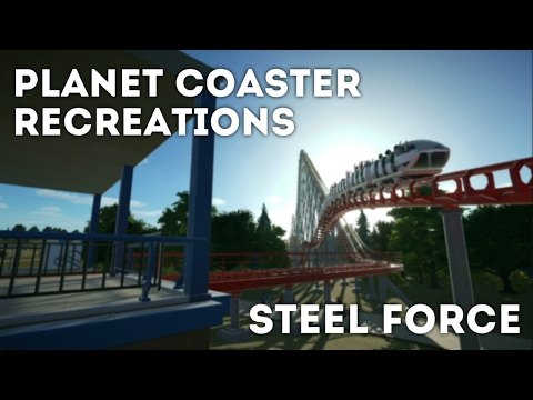 Planet Coaster Recreations - Steel Force [POV/Off-ride]