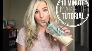 QUICK makeup for everyday || 10 MINUTE MAKEUP TUTORIAL