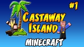 ★ Minecraft Survival: Castaway Island Revisted ★ Ep.1, Dumb and Dumber