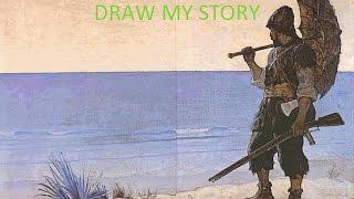 """Draw ny story: """"Robinson Crusoe"""