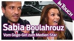 Sabia Boulahrouz: Vom Gogo-Girl zum Medien-Star