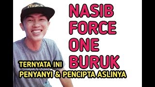 NASIB FORCE ONE BURUK