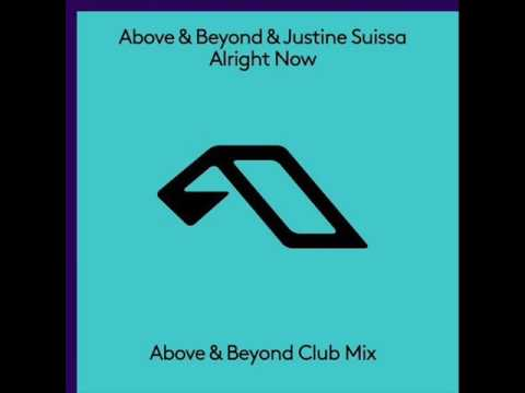 Above & Beyond feat. Justine Suissa - Alright Now (Above & Beyond Club Mix)