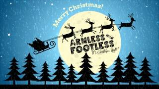 Armless And Footless - It's Christmas Night
