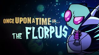 Invader Zim: Enter The Florpus | Once Upon A Time In Hollywood Style (Fan-Made) Trailer