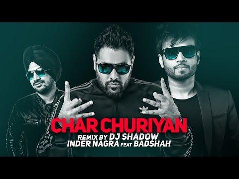 Chaar Churiyan Remix | Inder Nagra Ft.Badshah | DJ Shadow | Latest Punjabi Songs 2016
