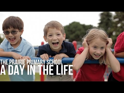 A Day In the Life:Prairie Primary School