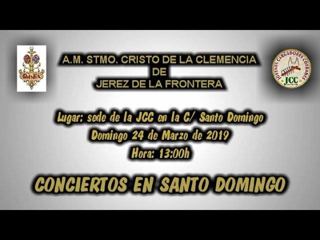 Conciertos en Santo Domingo (2º) - Cuaresma 2019 (A.M. La Clemencia - Jerez)
