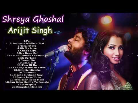 Best Of Shreya Ghoshal & Arijit Singh - LATEST HINDI SONGS  - Shreya Ghoshal,Arijit Singh New Songs