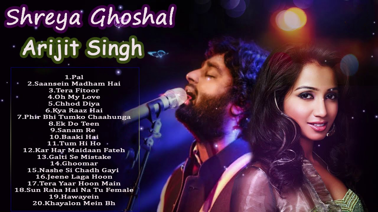Best Of Shreya Ghoshal & Arijit Singh - LATEST HINDI SONGS  - Shreya Ghoshal,Arijit Singh New So