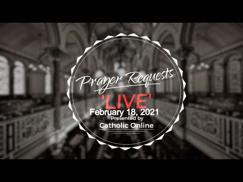 Prayer Requests Live for Thursday, February 18th, 2020 HD