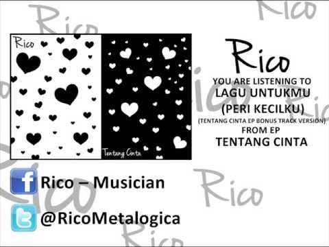 Rico - Lagu Untukmu (Peri Kecilku) (Bonus Track Ver.) (Free Download Link in Description)