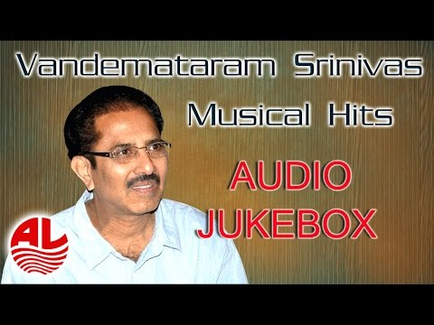 Vandemataram Srinivas    Musical Hits Telugu Jukebox   