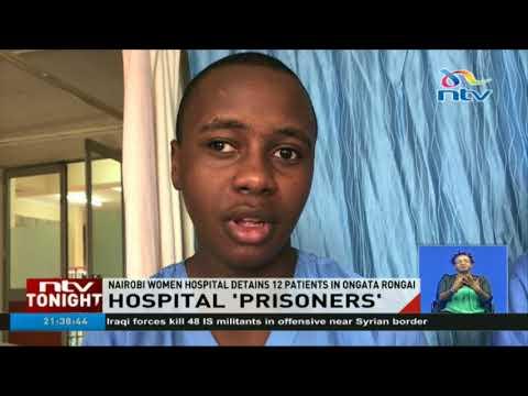Nairobi women's hospital detains 12 patients in Ongata Rongai