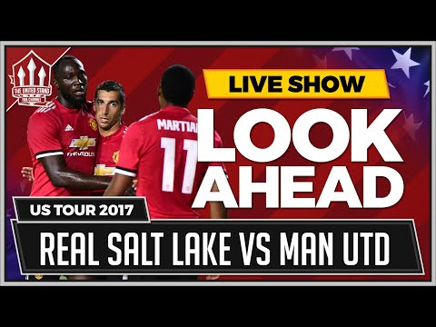 MAN UTD vs REAL SALT LAKE | LIVE Preview