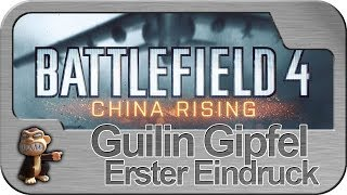 Battlefield 4 China Rising: Guilin Gipfel (PC Ultra Video)