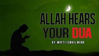 Allah Hears Your Dua ᴴᴰ - Powerful Reminder
