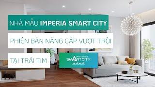 Chiêm ngưỡng từng góc cạnh căn hộ 54m2 2PN+1 Imperia Smart City - Tây Mỗ