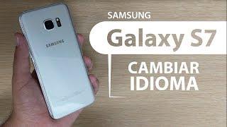 Como cambiar el idioma Galaxy S7