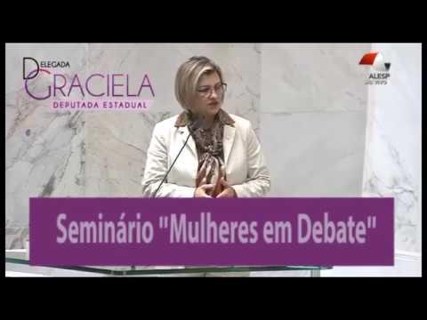 Delegada Graciela convida para o Seminário: Mulheres em Debate da CDDM - ALESP