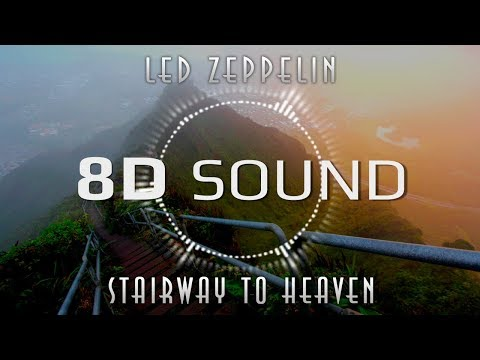 Led Zeppelin - Stairway to Heaven (8D SOUND)