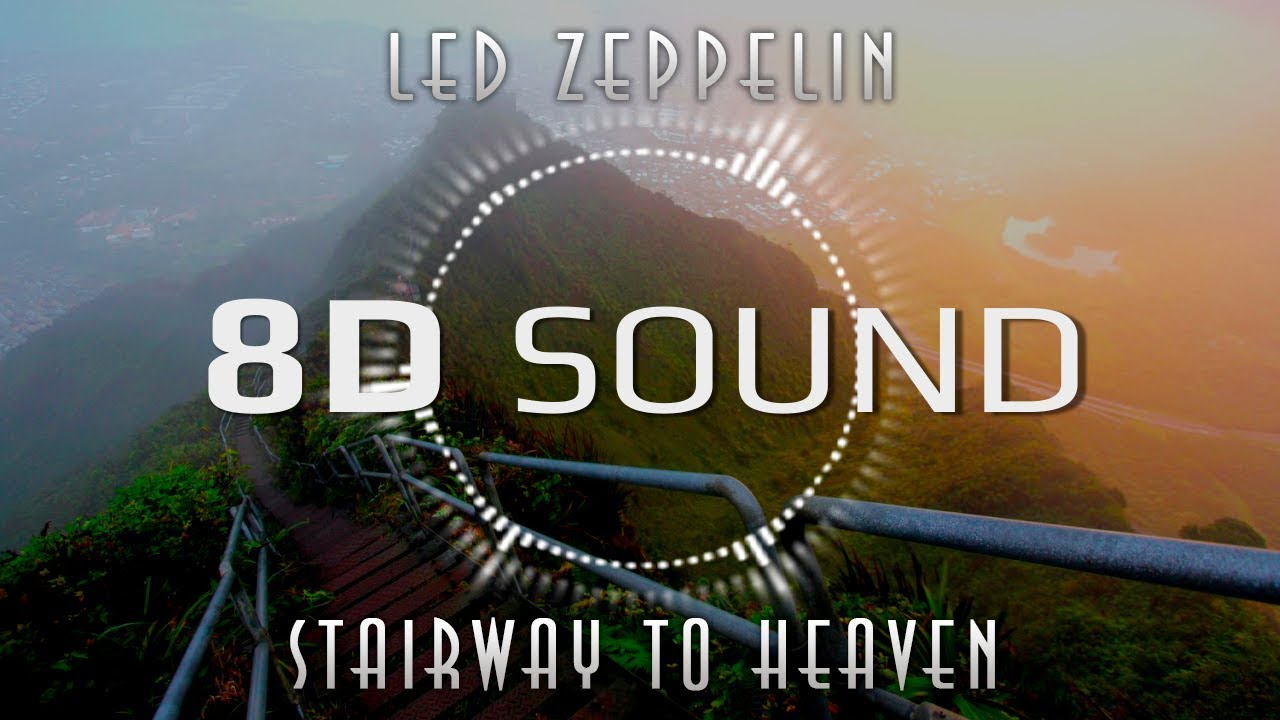 Led Zeppelin Stairway To Heaven 8d Sound Youtube
