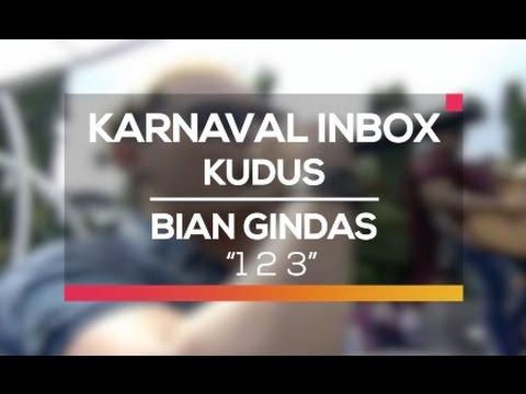 Bian Gindas - 1 2 3 (Karnaval Inbox Kudus)