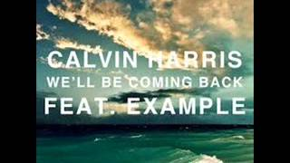 Calvin Harris ft. Example - We