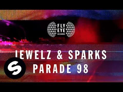 Jewelz & Sparks - Parade 98 (Original Mix)
