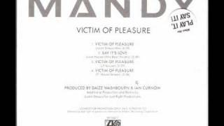 Mandy Victim Of Pleasure - Justin Strauss Mix