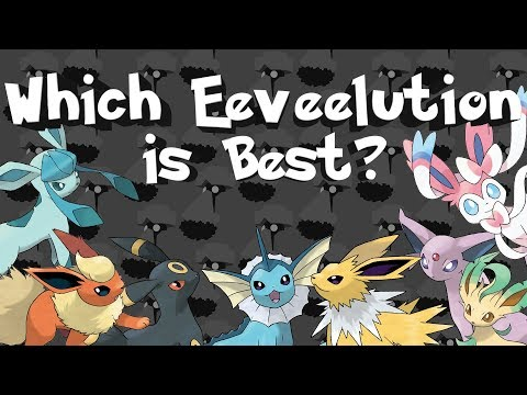Which Eeveelution is Best? A Ranking of all Eevee Evolutions