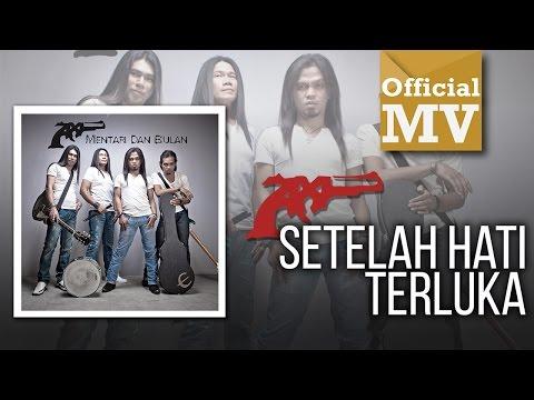 AXL - Setelah Hati Terluka (Official Music Video)