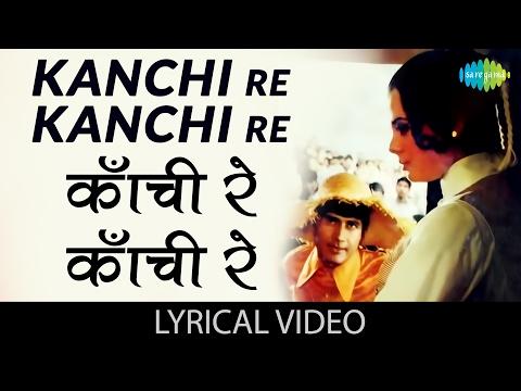 Kanchi Re Kanchi with lyrics | कांची रे कांची गाने के बोल |Hare Rama Hare Krishna| Dev Anand, Mumtaz