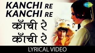 kanchi re kanchi with lyrics कांची रे कांची गाने के बोल hare rama hare krishna dev anand mumtaz