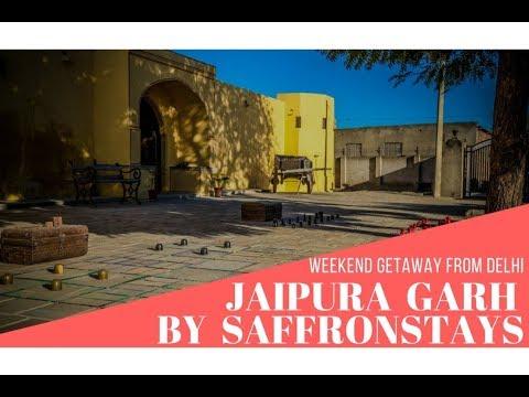 Vlog   Weekend Getaway from Delhi   Jaipura Garh   SaffronStays