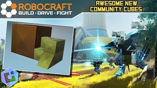 Robocraft - Awesome New Community Cubes