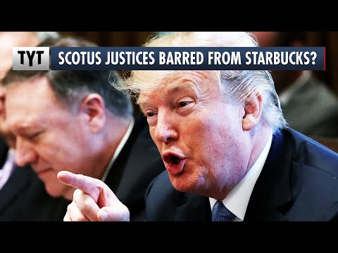 SCOTUS Justices Barred From Starbucks?