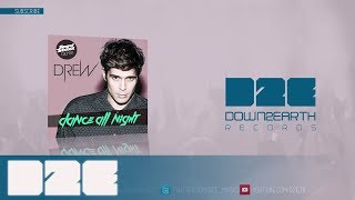 Drew - Dance All Night - Angel Stoxx Remix (Official Audio)