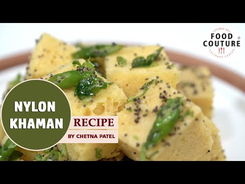 How To Make Nylon Khaman | Famous Gujarati Recipe by Chetna Patel