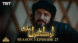 Ertugrul Ghazi Urdu | Episode 27 | Season 3
