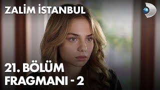 Zalim İstanbul 21. Bölüm Fragman - 2