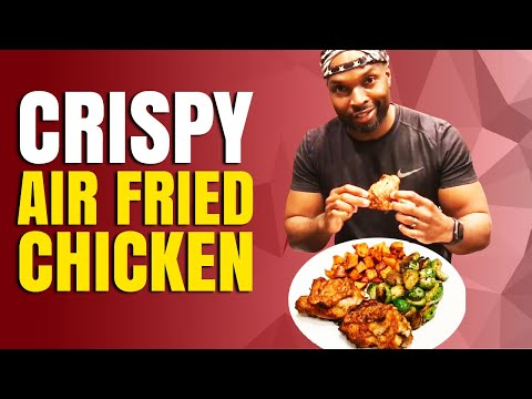 Crispy Air Fried Chicken -POWER AIR FRYER XL-